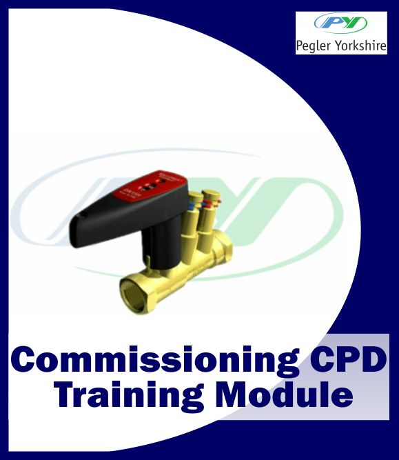 Pegler Yorkshire Commissioning CPD Training Module
