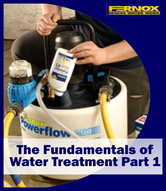 Fernox Fundamentals of Water Trreatment Training Module Part 1